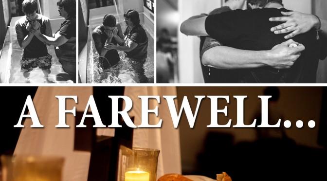 A Farewell…