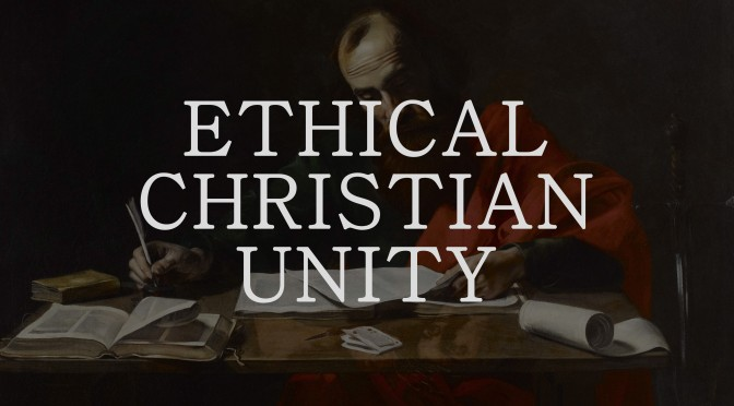 Ethical Christian Unity